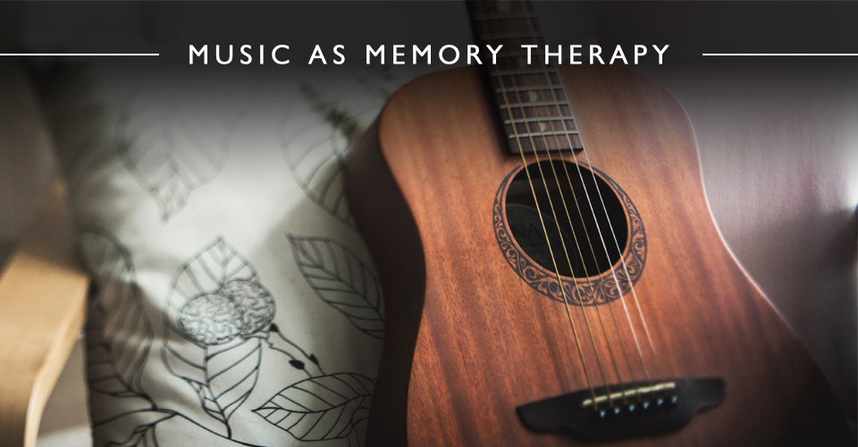 Music As Memory Therapy