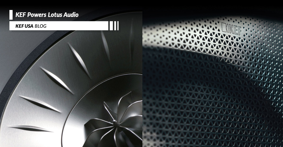 KEF + Lotus: For the Drivers