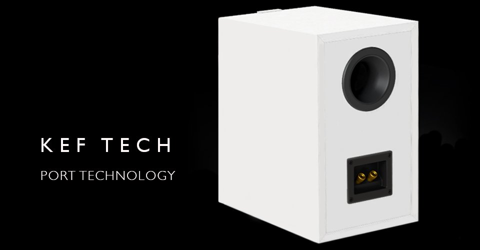 KEF Bass Port Technology - Far More Than Meets the Eye