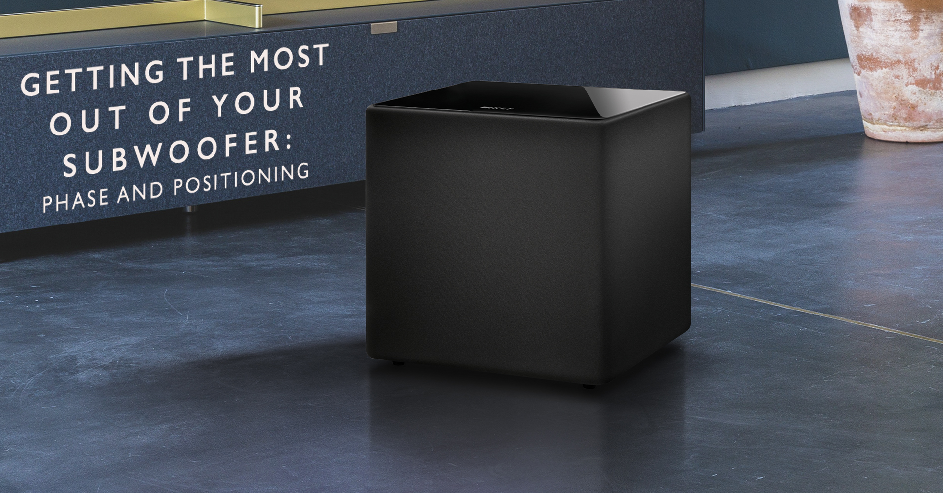 Phase and Positioning: Helpful Hints For Getting the Most Out of Your Subwoofer